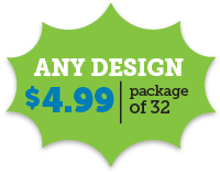 Any Design $4.99 per package of 32
